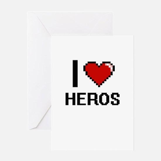 I love Heros Greeting Cards