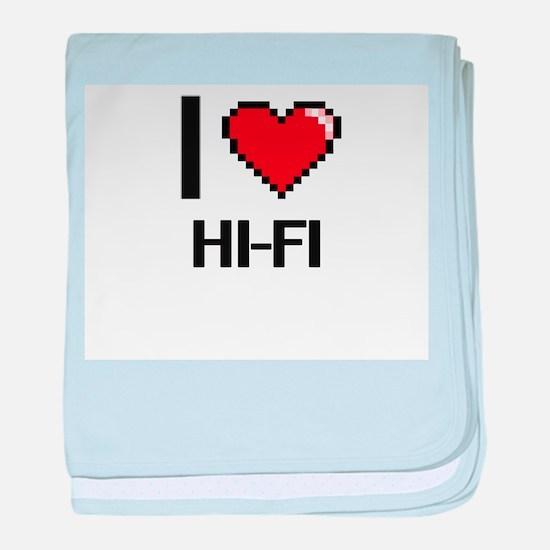 I love Hi-Fi baby blanket