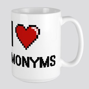 I love Homonyms Mugs