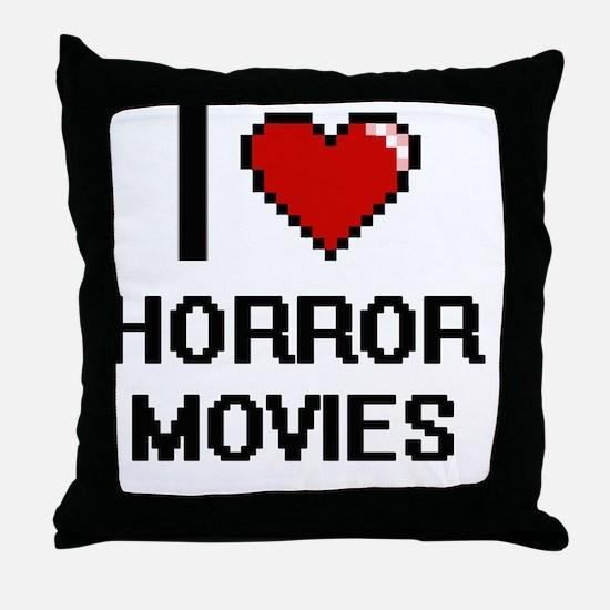 I love Horror Movies Throw Pillow