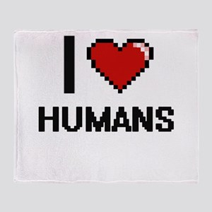 I love Humans Throw Blanket