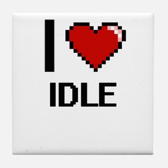 I love Idle Tile Coaster