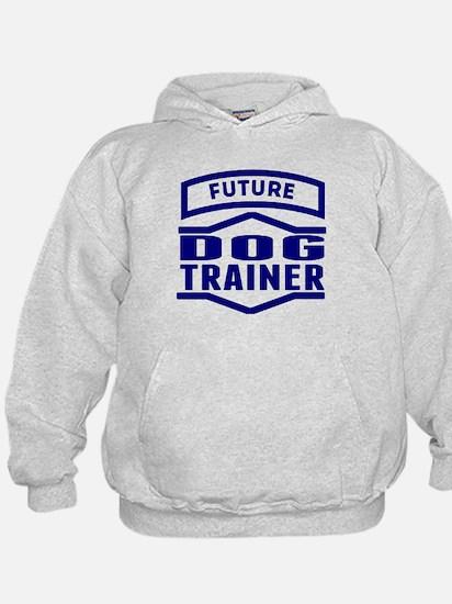 Future Dog Trainer Hoodie