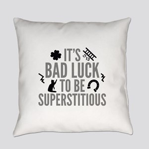 Superstitious Everyday Pillow