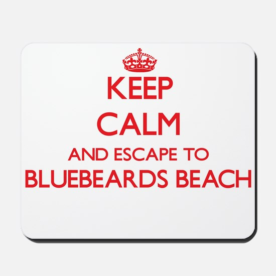 Keep calm and escape to Bluebeards Beach Mousepad
