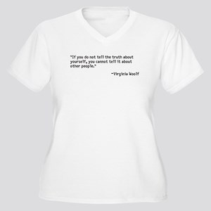 If you do not tell the truth Plus Size T-Shirt