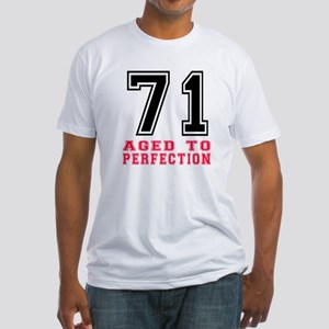 71 Aged To Perfection Birthday Desi Fitted T-Shirt