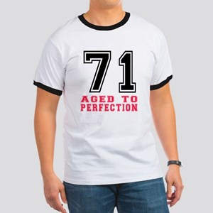 71 Aged To Perfection Birthday Designs Ringer T