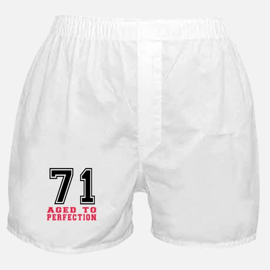 71 Aged To Perfection Birthday Design Boxer Shorts