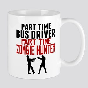 Bus Driver Part Time Zombie Hunter Mugs