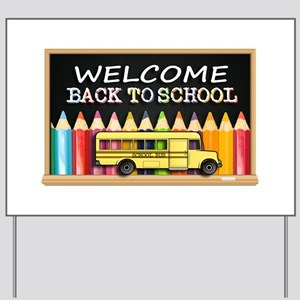 WELCOME BACK TO SCHOOL BUS Yard Sign
