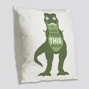 I love you this much Burlap Throw Pillow