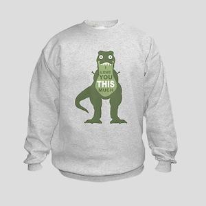 I love you this much Sweatshirt
