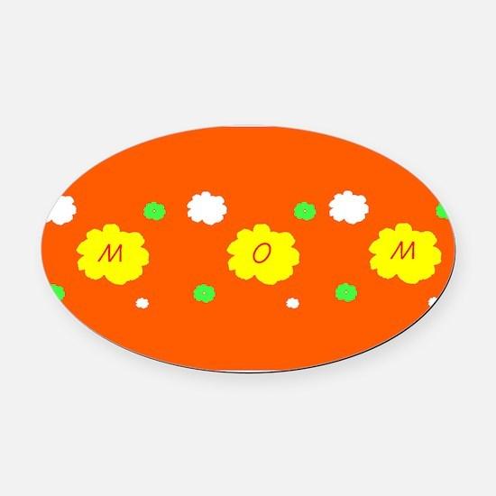 Mothers Day Orange Floral Karma Sh Oval Car Magnet