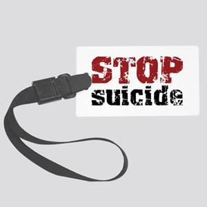 STOP Suicide Large Luggage Tag