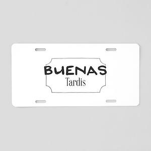 Buenas Tardis Aluminum License Plate