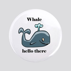 Whale Hello There Button
