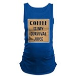 Coffee Is My Survival Juice Maternity Tank Top