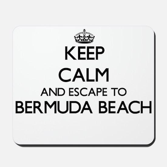 Keep calm and escape to Bermuda Beach Te Mousepad