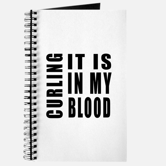 Curling it is in my blood Journal