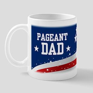 Pageant Dad Excellence Mug Mugs