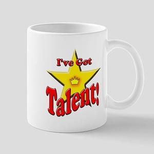 I've Got Talent! Mug