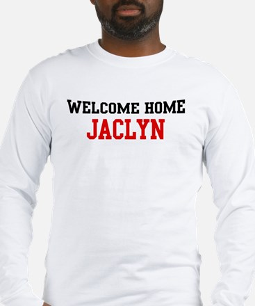 Welcome home JACLYN Long Sleeve T-Shirt