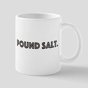 pound salt Mugs