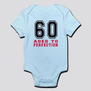 60 Aged To Perfection Birthday Des Infant Bodysuit