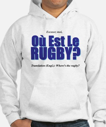 Où Est Le Rugby? World Cup 2007 Hoodie