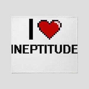 I Love Ineptitude Throw Blanket