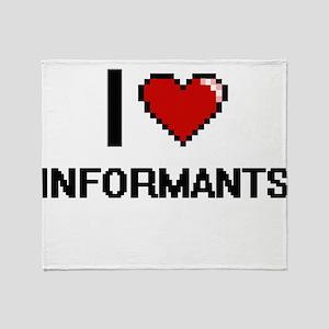 I Love Informants Throw Blanket