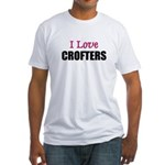 I Love CROFTERS Fitted T-Shirt