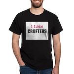 I Love CROFTERS Dark T-Shirt