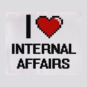 I Love Internal Affairs Throw Blanket
