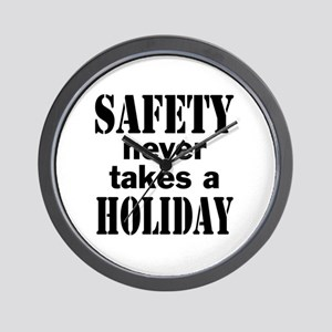 Safety Never Takes a Holiday Wall Clock