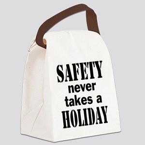 Safety Never Takes a Holiday Canvas Lunch Bag