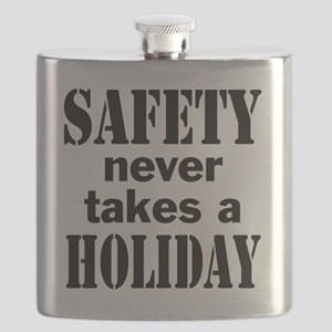 Safety Never Takes a Holiday Flask
