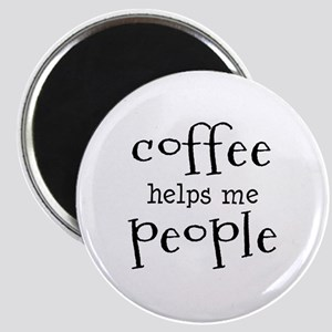coffee helps me people Magnet
