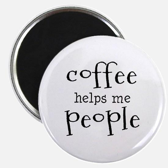 coffee helps me people Magnet
