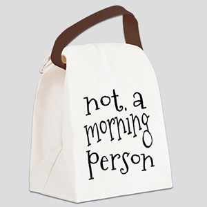 Not a Morning Person Canvas Lunch Bag