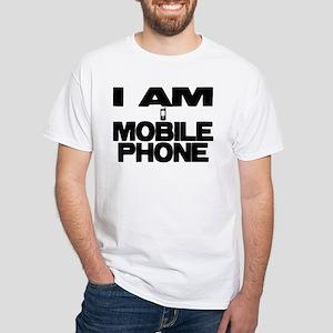 I AM MOBILE PHONE White T-Shirt