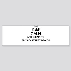 Keep calm and escape to Broad Stree Bumper Sticker