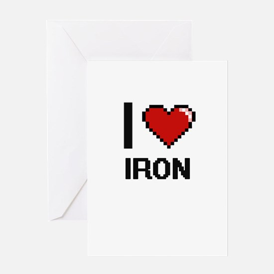 I Love Iron Greeting Cards