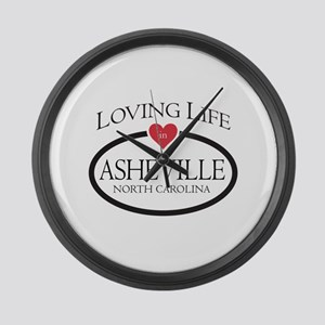 Loving Life in Asheville, NC Large Wall Clock