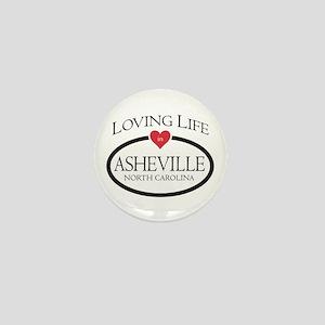 Loving Life In Asheville, Nc Mini Button