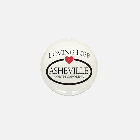 Loving Life In Asheville, Nc Mini Button