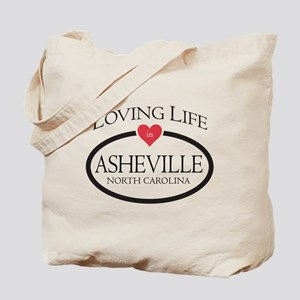 Loving Life in Asheville, NC Tote Bag