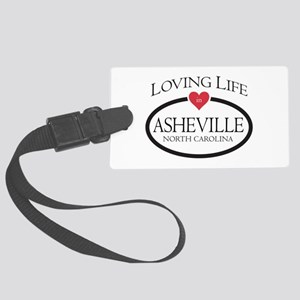 Loving Life in Asheville, NC Luggage Tag