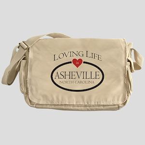 Loving Life in Asheville, NC Messenger Bag